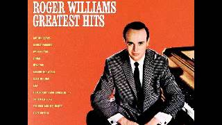 Roger Williams - Evergreen Love Theme From