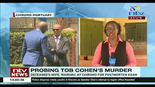 Tob Cohen Murder: Sarah Wairimu present for her late husband's autopsy