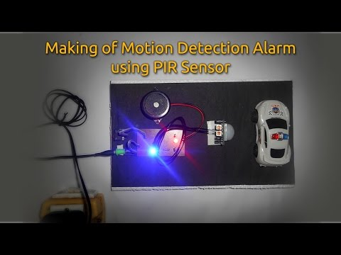 How to make a Motion Detection Alarm using PIR Sensor