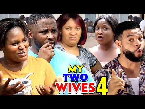 Download MY TWO WIVES SEASON 4(New Hit Movie) - 2020 Latest Nigerian Nollywood Movie Full HD
