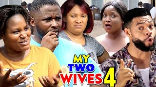 MY TWO WIVES SEASON 4(New Hit Movie) - 2020 Latest Nigerian Nollywood Movie Full HD