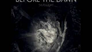 Watch Before The Dawn Fear Me video