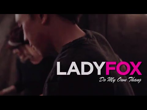 LADYFOX - Do My Own Thang (Acoustic)