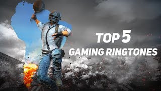 Top 5 Gaming RiNGTONES 2019 +download links |Ep 1 | Discover New