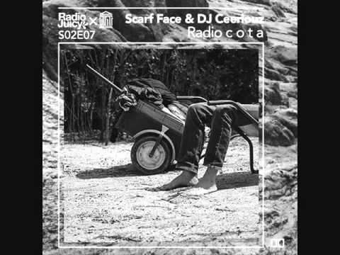 Radio Juicy S02E07 (Radio c o t a by Scarf Face & DJ Ceeriouz)