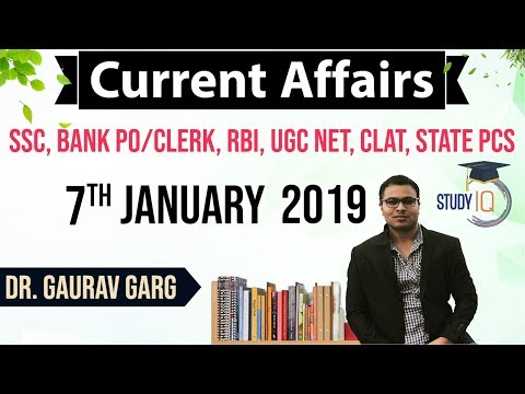 January 2019 Current Affairs in English 07 January 2019 - SSC CGL,CHSL,IBPS PO,RBI,State PCS,SBI