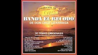 Banda El Recodo De Don Cruz Lizarraga - Tristes Recuerdos