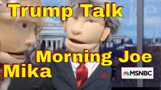 Puppet Humor: Morning Joe Scarborough & Mika Talk of Donald Trump