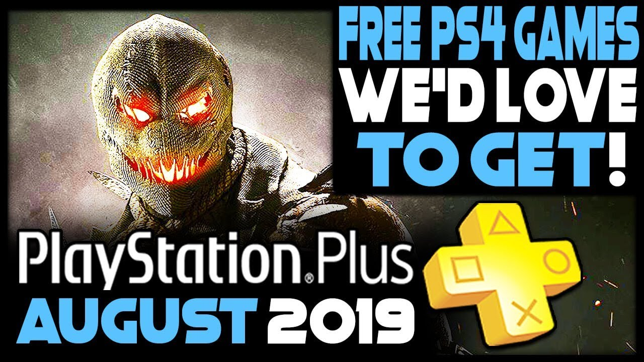 Free Ps4 Games August 2020.Playstation Plus August 2019 Free Ps4 Games We D Love To Get