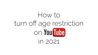 How to turn oḟf age restriction on Youtube (2021)