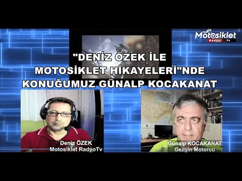 Deniz Özek ile Motosiklet Hikayeleri Konuk Günalp Kocakanat