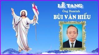 Lễ tang ông Đaminh Bùi Văn Hiếu (P1)