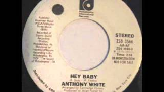 "Anthony White ""Hey Baby"""