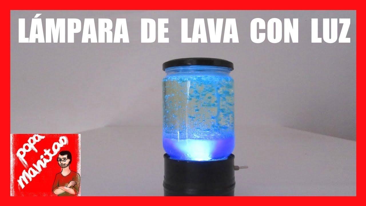 Como Hacer Una LAMPARA DE LAVA Casera CON LUZ 2018  YouTube