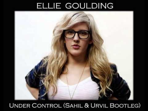 Ellie Goulding - Under Control (Sahil & Urvil 'The Dirty Code' Bootleg) [Halcyon Days]