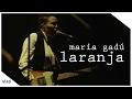 maria gadú - guelã ao vivo - laranja [vídeo oficial]
