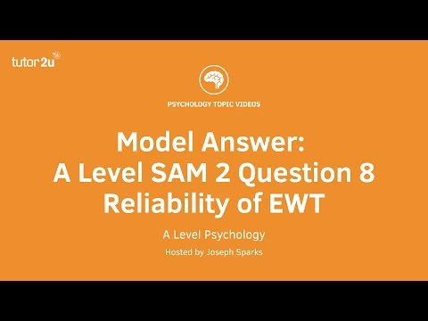 Psychology Model Answer: A Level SAM 2 Q8 EWT