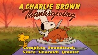 A Charlie Brown Thanksgiving [Complete Soundtrack] HQ *UPDATED - Vince Guaraldi Quintet