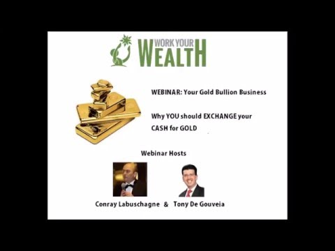 The Gold Bullion Business - Why
