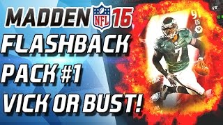 FLASHBACK PACK! #1 VICK OR BUST! - Madden 16 Ultimate Team