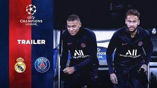 TRAILER : REAL MADRID vs PARIS SAINT-GERMAIN