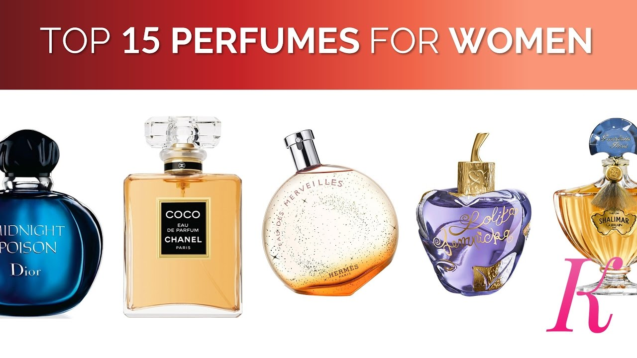 Top 15 Perfumes For Women In The World 2018 Youtube