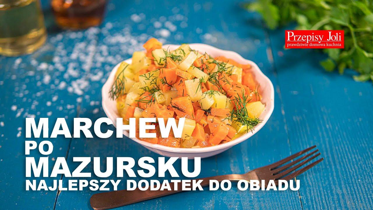 Download MARCHEW PO MAZURSKU - NAJLEPSZY DODATEK DO OBIADU