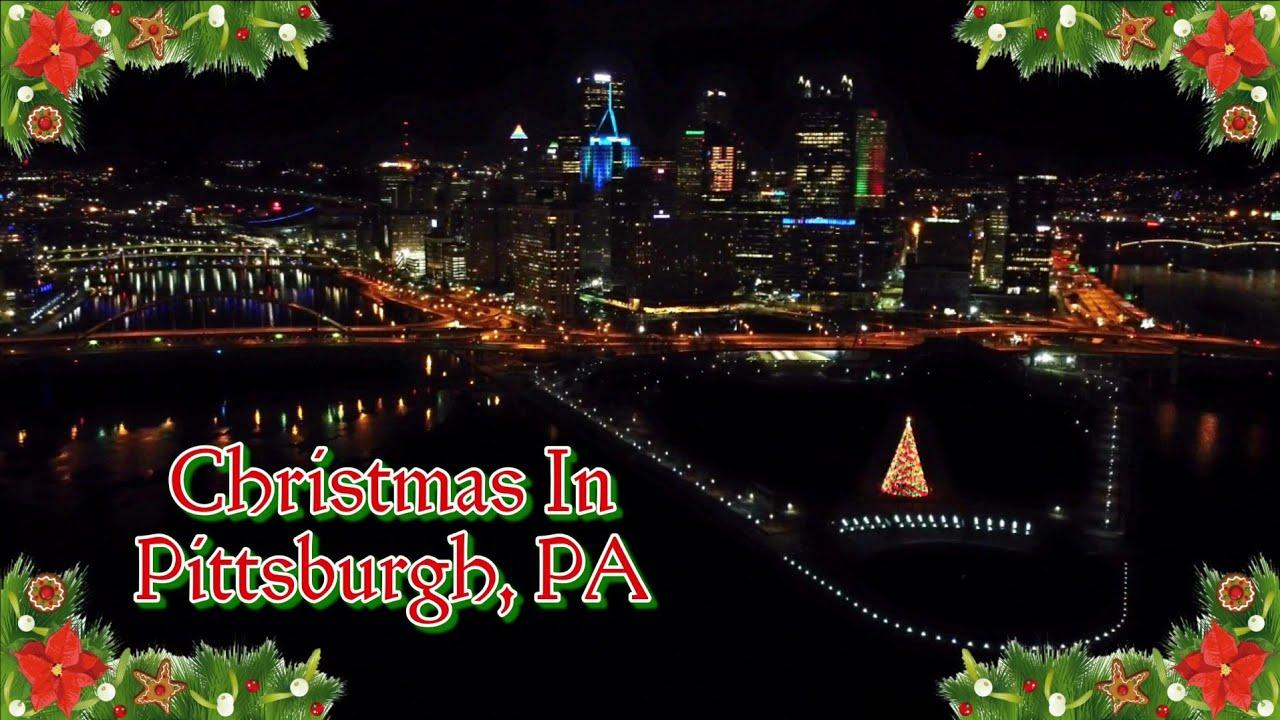 Pittsburgh Skyline Christmas 2021 Christmas In Pittsburgh Pa 2020 Youtube