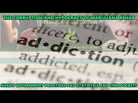 Marijuana Addiction Statistics are Born out of Corrupt Government-Funded Rehab Interests