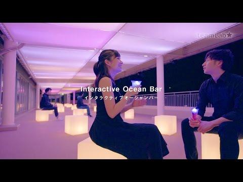 Interactive Ocean Bar / インタラクティブオーシャンバー