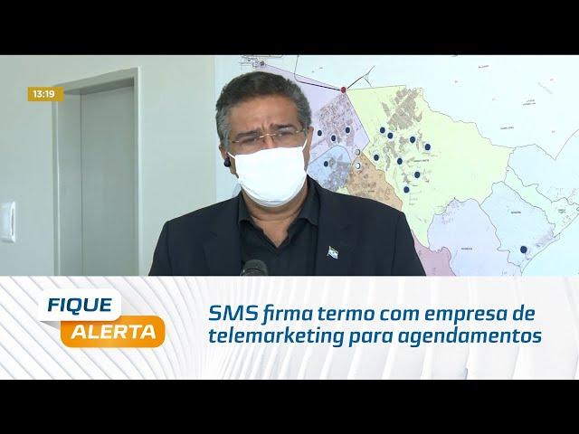 SMS firma termo com empresa de telemarketing para agendamentos da vacina da Covid-19