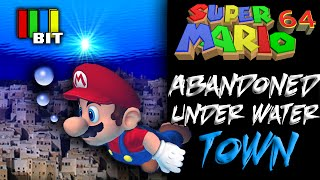 Super Mario 64 Abandoned Underwater Town [Mystery Bit] TetraBitGaming