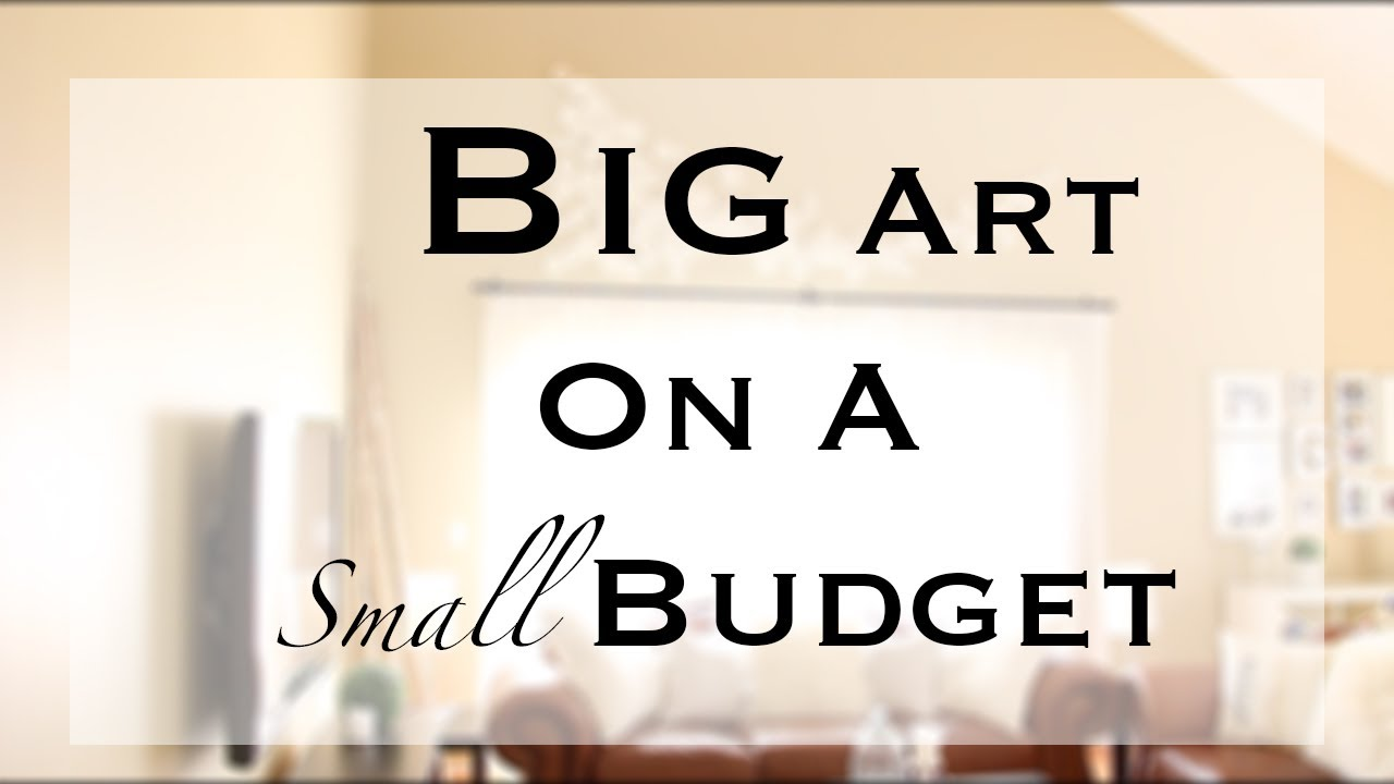 Cheap Wall Art diy big/large wall art - youtube