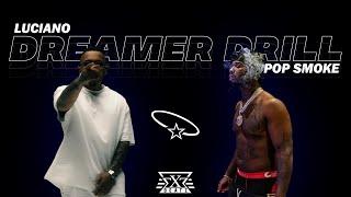 LUCIANO feat. POP SMOKE - DREAMER DRILL (prod. by Exetra Beatz)