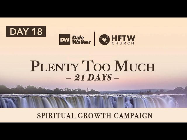 "Day 18 - 21 Days of ""Plenty Too Much"""