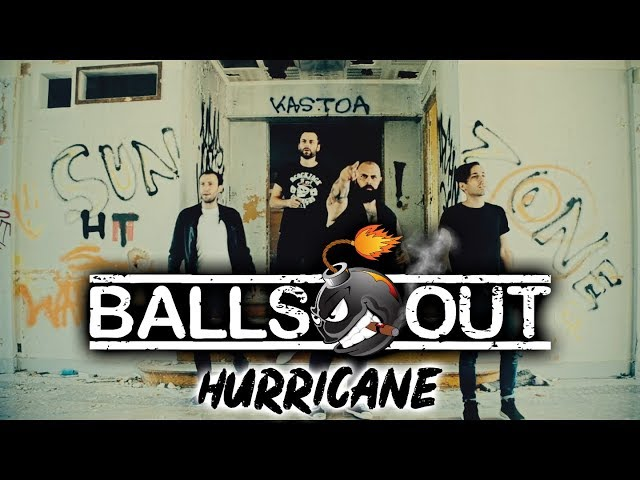 Balls Out - Hurricane (Official Music Video)
