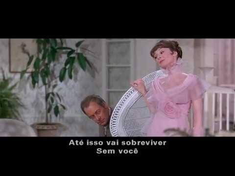 My Fair Lady (Without You) 1964 - Tradução