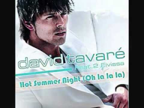 DAVID TAVARE FEAT. 2 EIVISSA Hot Summer Night (Oh La La La) by Dj KiP