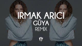 Irmak Arıcı - Güya ( Fatih Yılmaz Remix ) Resimi