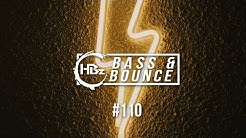 HBz - Bass & Bounce Mix #110