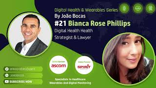#21 Digital Health, Healthcare Regulation and Data Ownership, 3 topics by Bianca Rose Phillips