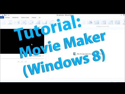 Movie Maker - Windows 8 - Tutorial completo (español)