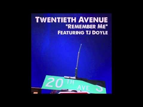 Remember Me ft. TJ Doyle