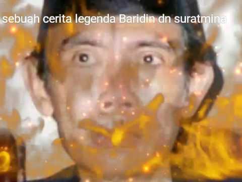 Legenda Baridin dan Suratmina