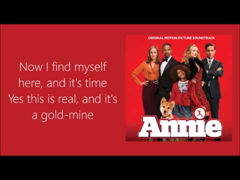 Opportunity SIA Version Lyrics (Annie 2014)