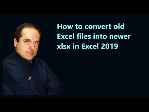 How To Convert Old Excel Files Into Newer Xlsx In Excel 2019