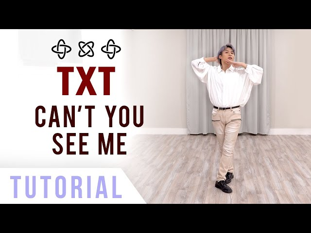 TXT - 'Can't You See Me' Dance Tutorial (Explanation + Mirrored) | Ellen and Brian