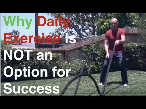 WHY YOU NEED INTENSE EXERCISE EVERY DAY TO ACHIEVE YOUR GOALS - KEVIN WARD