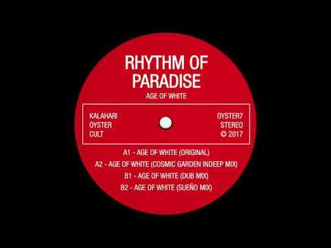 Rhythm Of Paradise - Age Of White (original)