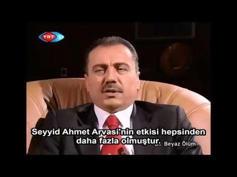 Muhsin Yazıcıoğlu Seyyid Ahmet Arvasi'yi anlatıyor ...